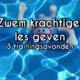 3 trainingsavonden zwem krachtiger les geven spiegel-express